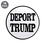 "Deport Trump Liberal Politic 3.5"" Button (10"