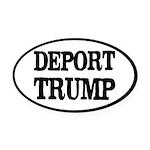 Deport Trump Liberal Politics Oval Car Magnet