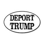 Deport Trump Liberal Politic 35x21 Oval Wall Decal