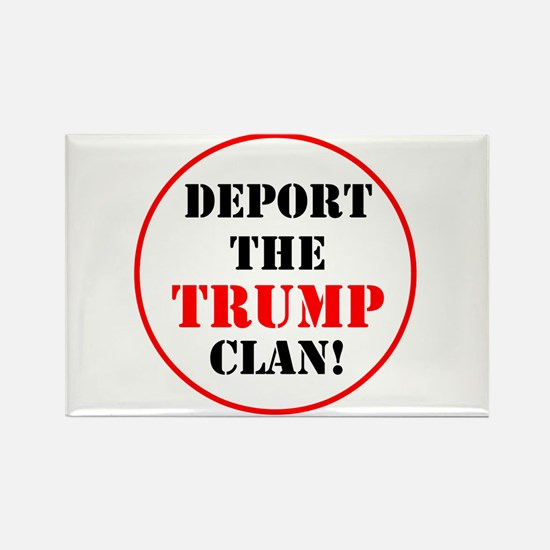 Deport the Trump clan! Magnets