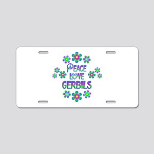 Peace Love Gerbils Aluminum License Plate