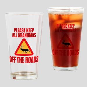 Keep Grandmas Off Roads Drinking Glass