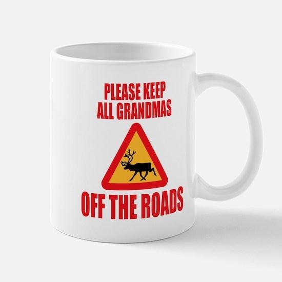 Keep Grandmas Off Roads Mugs