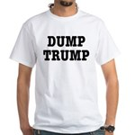 Dump Trump Liberal Politics White T-Shirt