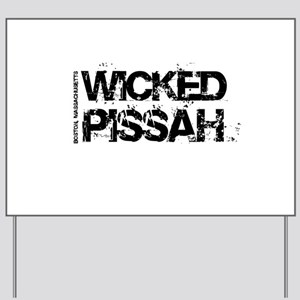 Wicked Pissah Boston Yard Sign