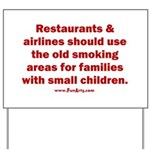 Recycle Smoking Section Yard Sign