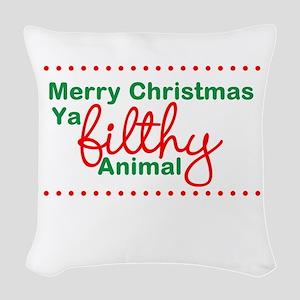 Merry Christmas Ya Filthy Animal Woven Throw Pillo