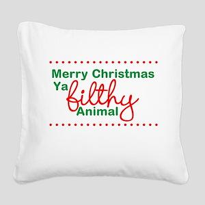 Merry Christmas Ya Filthy Animal Square Canvas Pil
