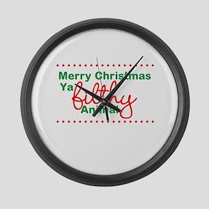 Merry Christmas Ya Filthy Animal Large Wall Clock
