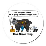 I Bought A Sheep Round Car Magnet