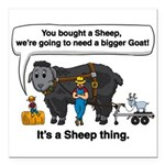 I Bought A Sheep Square Car Magnet 3
