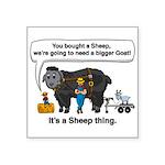 I Bought A Sheep Square Sticker 3