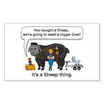 I Bought A Sheep Sticker (Rectangle)