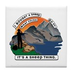 I Bought A Sheep Mountain Tile Coaster