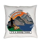 I Bought A Sheep Mountain Everyday Pillow