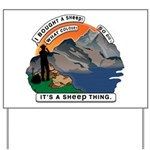I Bought A Sheep Mountain Yard Sign