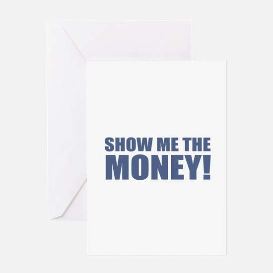 Show Me the Money! Greeting Cards
