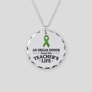 Organ Donor Saved Teacher Necklace Circle Charm