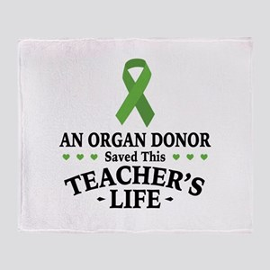 Organ Donor Saved Teacher Throw Blanket
