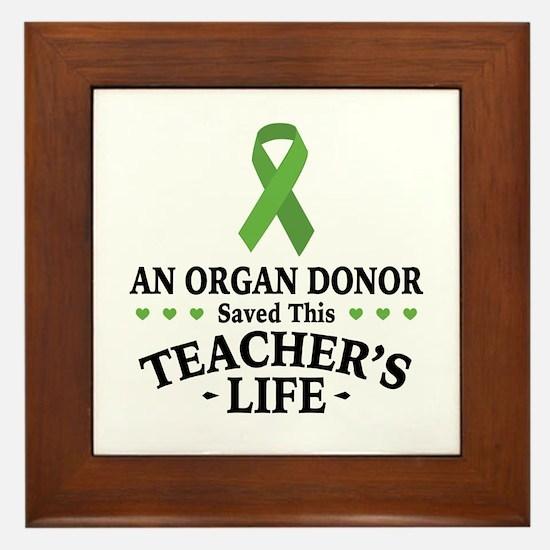 Organ Donor Saved Teacher Framed Tile
