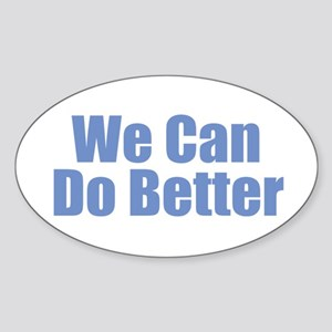 We Can Do Better Sticker