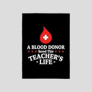 Blood Donor Saved Teacher 5'x7'Area Rug