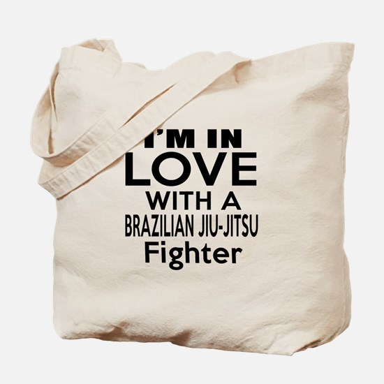 I Am In Love With Brazilian Jiu Jitsu Fig Tote Bag