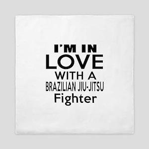 I Am In Love With Brazilian Jiu Jitsu Queen Duvet