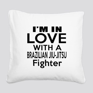 I Am In Love With Brazilian J Square Canvas Pillow