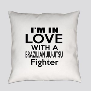 I Am In Love With Brazilian Jiu Ji Everyday Pillow