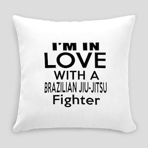 I Am In Love With Brazilian Jiu Ji Everyday Pillow