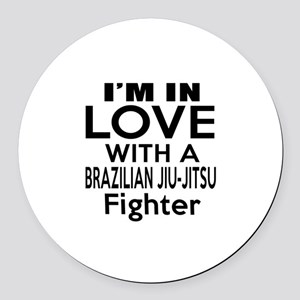 I Am In Love With Brazilian Jiu J Round Car Magnet