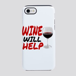 WINE WILL HELP iPhone 8/7 Tough Case
