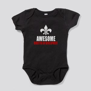 Awesome Director of development Baby Bodysuit