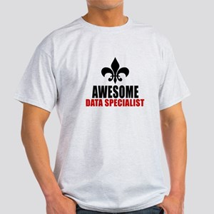 Awesome Data specialist Light T-Shirt