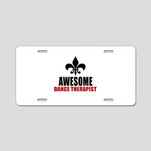 Awesome Dance therapy Aluminum License Plate