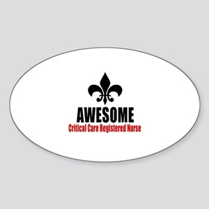 Awesome Critical Care Registered Nu Sticker (Oval)