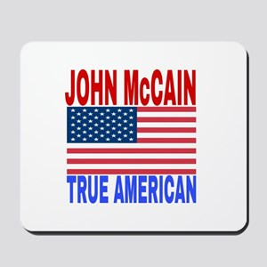 JOHN McCAIN TRUE AMERICAN Mousepad