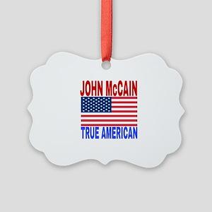 JOHN McCAIN TRUE AMERICAN Picture Ornament