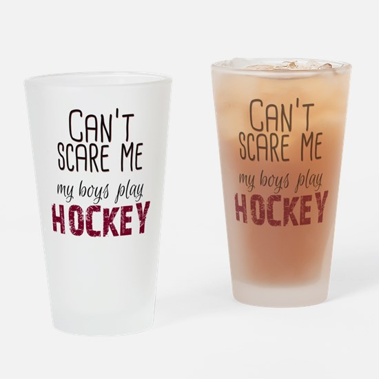 Cant Scare Me My Boys Play Hockey I Drinking Glass