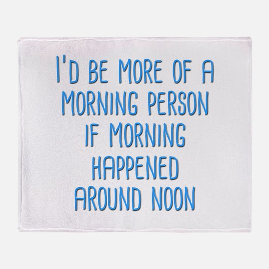 Morning Person Throw Blanket