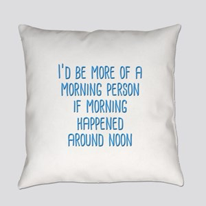Morning Person Everyday Pillow