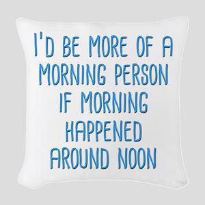 Morning Person Woven Throw Pillow