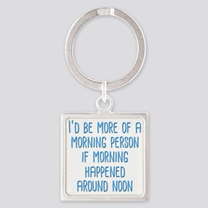 Morning Person Keychains