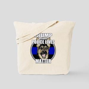 Trump because police matter Tote Bag