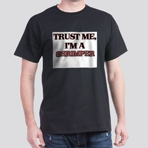 Trust Me, I'm a Shrimper T-Shirt