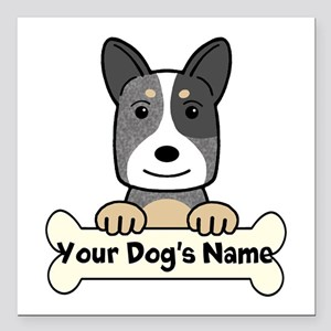 """Personalized Cattle Dog Square Car Magnet 3"""" x 3"""""""