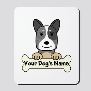 Personalized Cattle Dog Mousepad