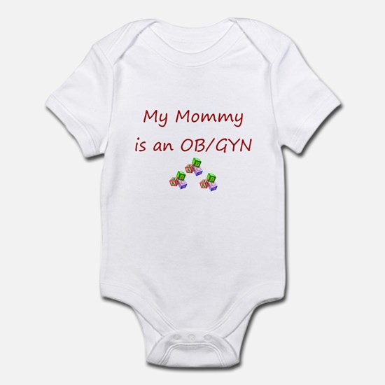 My Mommy is an OB/GYN Infant Bodysuit