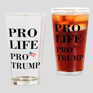 Pro Life Pro Trump Drinking Glass
